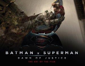 Batman v Superman The Art of The Film
