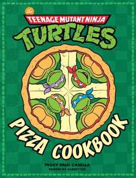the-teenage-mutant-ninja-turtles-pizza-cookbook-9781608878314_hr.jpg
